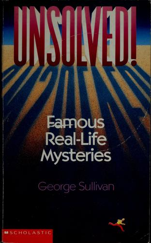 Unsolved! by Sullivan, George