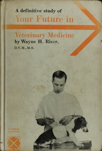 Download Your future in veterinary medicine