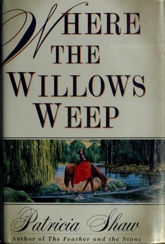 Where the willows weep