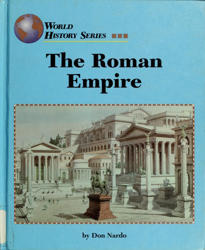 The Roman Empire by Don Nardo