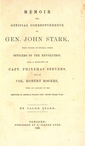 Download Memoir and official correspondence of Gen. John Stark