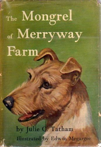 The mongrel of Merryway Farm