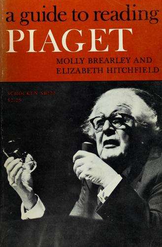 A guide to reading Piaget
