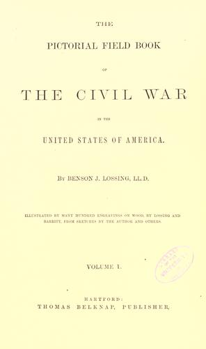 Download The pictorial field book of the Civil War in the United States of America.