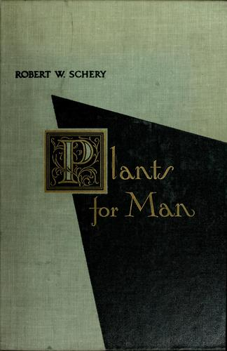 Plants for man.