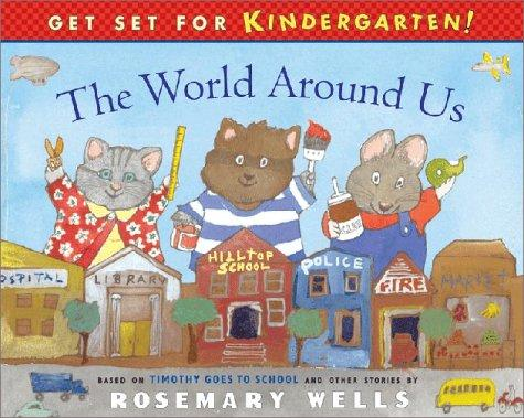 The World Around Us (Get Set for Kindergarten!)
