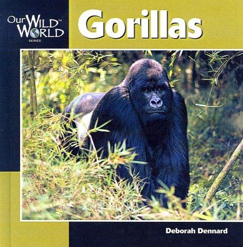 Download Gorillas (Our Wild World)