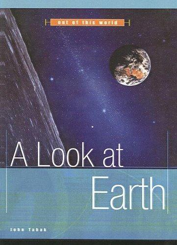 Look At Earth (Out of This World)