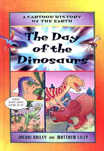 Day of the Dinosaurs (Cartoon History of the Earth)
