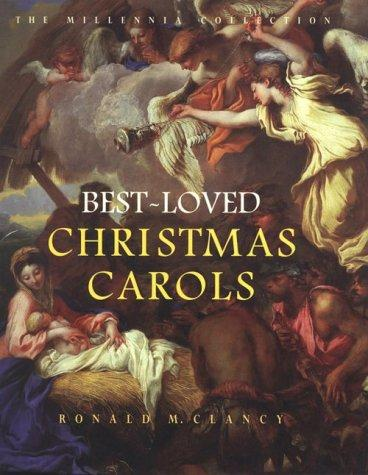 Best-Loved Christmas Carols (The Millennia Collection), Clancy, Ronald M.; William Studwell (Editor)