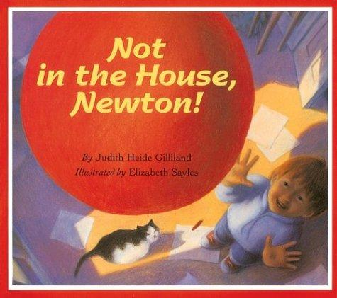 Not in the House, Newton!