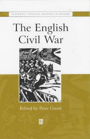 The English Civil War: The Essential Readings (Blackwell Essential Readings in History)