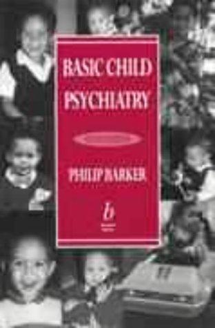 Basic child psychiatry