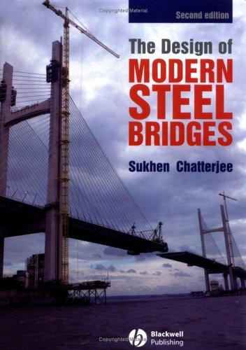 The Design of Modern Steel Bridges