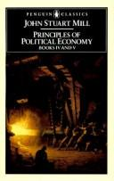 Principles of Political Economy (Pelican classics) by John Stuart Mill