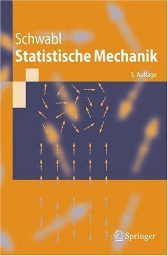 Statistische Mechanik (Springer-Lehrbuch)