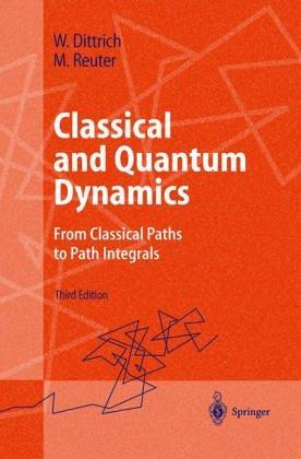 Download Classical and quantum dynamics