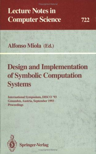 Design and Implementation of Symbolic Computation Systems
