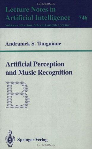 Artificial Perception and Music Recognition Andranick S. Tanguiane