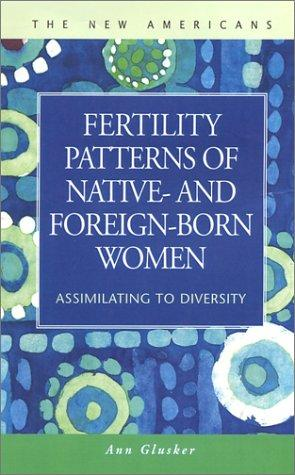 Download Fertility Patterns of Native and Foreign-Born Women