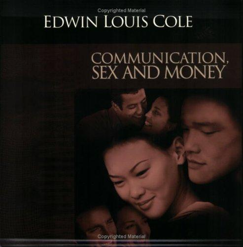 Communication, Sex & Money