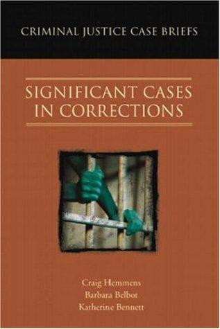 Criminal justice case briefs.