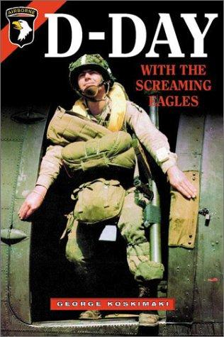 Download D-Day with the Screaming Eagles