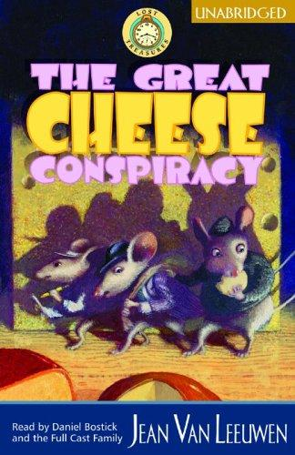 The Great Cheese Conspiracy UNABRIDGED