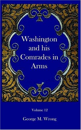 Washington and His Comrades in Arms
