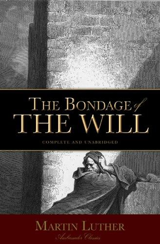 Download Bondage of the Will