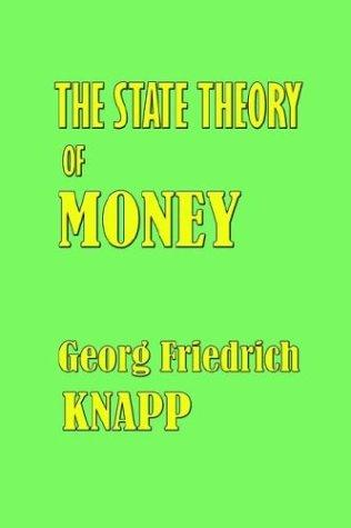 The State Theory of Money