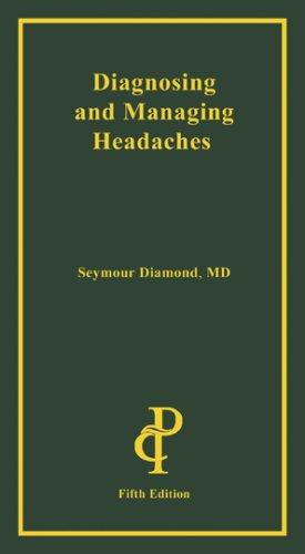 Diagnosing and Managing Headaches