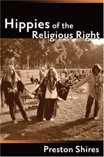 Hippies of the Religious Right