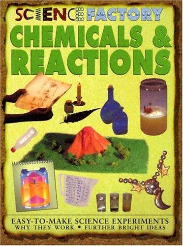 Chemicals & Reactions (Science Factory)