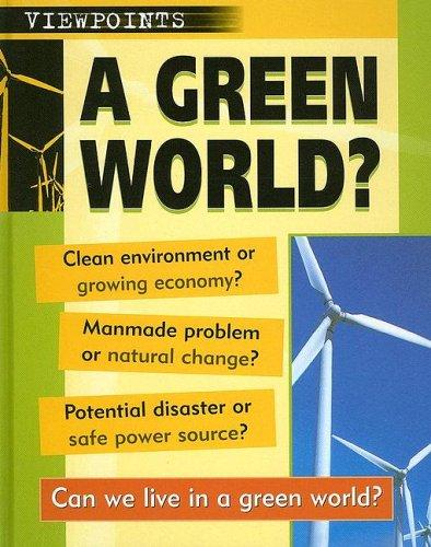 A Green World? (Viewpoints)