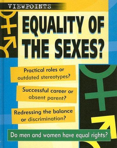 Download Equality of the Sexes? (Viewpoints)