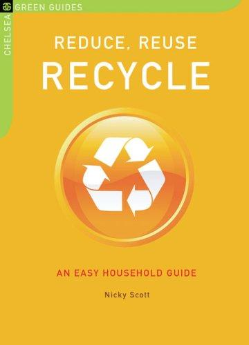 Download Reduce, Reuse, Recycle