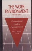 The Work Environment: Occupational Health Fundamentals, Volume I, Hansen, Doan J. (Editor)