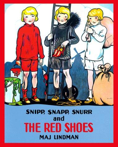 Snipp, Snapp, Snurr, and the red shoes