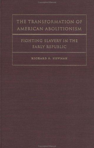 Download The Transformation of American Abolitionism