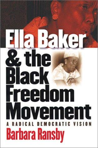 Download Ella Baker and the Black Freedom Movement