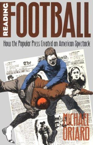 Reading Football by Michael Oriard