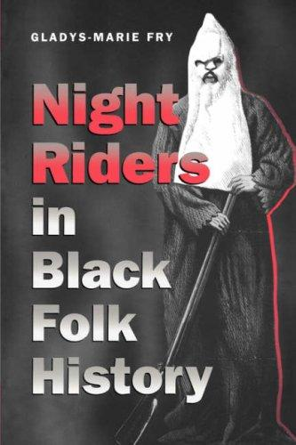 Download Night riders in Black folk history