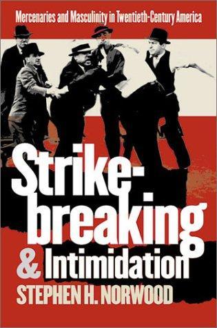 Download Strikebreaking and Intimidation