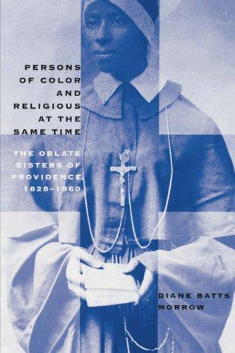 Download Persons of Color and Religious at the Same Time