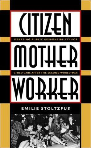 Download Citizen, Mother, Worker