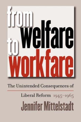 Download From Welfare to Workfare