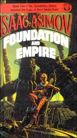 Foundation and Empire (Foundation Novels)