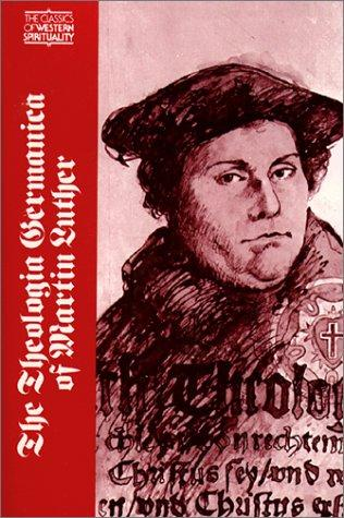 Download The Theologia Germanica of Martin Luther