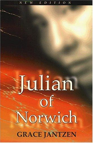 Julian of Norwich by Grace Jantzen